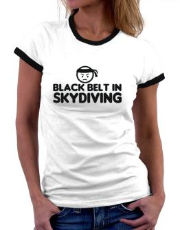 Black Belt In Skydiving Women Ringer T-Shirt