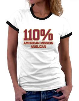 110% American Mission Anglican Women Ringer T-Shirt