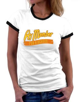 Hy Member For A Reason Women Ringer T-Shirt