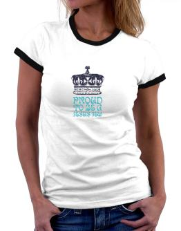 Proud To Be A Jesus Jew Women Ringer T-Shirt