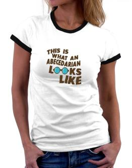 This Is What An Abecedarian Looks Like Women Ringer T-Shirt