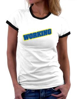 Working Women Ringer T-Shirt