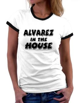 Alvarez In The House Women Ringer T-Shirt