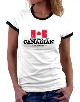 Property of Canadian Nation Women Ringer T-Shirt