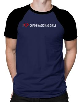 I love Chaos Magicians Girls Raglan T-Shirt