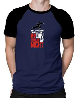 Television Director by day ninja by night Raglan T-Shirt