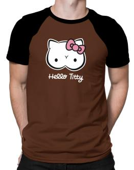 Hello Titty Design Raglan T-Shirt