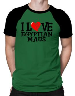 I Love Egyptian Maus - Scratched Heart Raglan T-Shirt