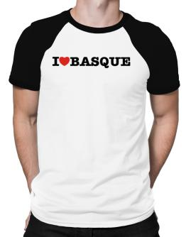 I Love Basque Raglan T-Shirt