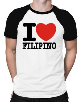 I Love Filipino Raglan T-Shirt