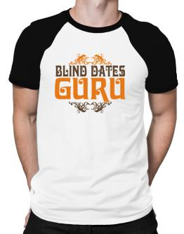 Blind Dates Guru Raglan T-Shirt
