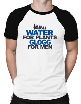 Water For Plants, Glogg For Men Raglan T-Shirt