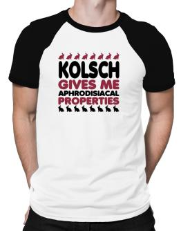 Kolsch Gives Me Aphrodisiacal Properties Raglan T-Shirt