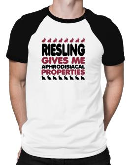 Riesling Gives Me Aphrodisiacal Properties Raglan T-Shirt