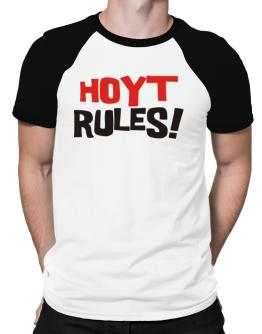 Hoyt Rules! Raglan T-Shirt