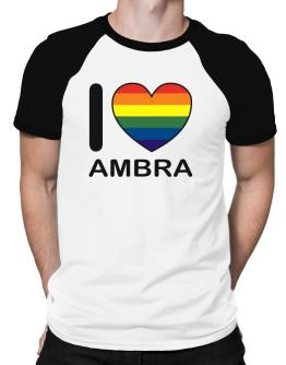 I Love Ambra - Rainbow Heart Raglan T-Shirt
