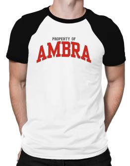 Property Of Ambra Raglan T-Shirt