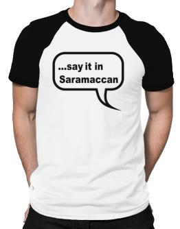 Say It In Saramaccan Raglan T-Shirt