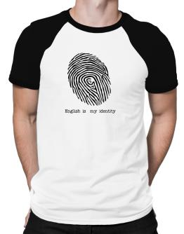 English Is My Identity Raglan T-Shirt