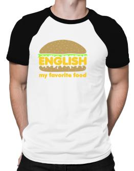 English My Favorite Food Raglan T-Shirt