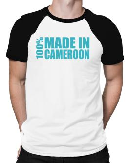 100% Made In Cameroon Raglan T-Shirt