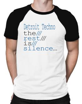 Detroit Techno The Rest Is Silence... Raglan T-Shirt