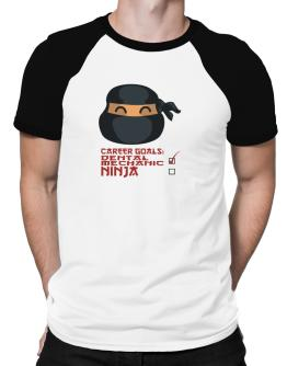 Carrer Goals: Dental Mechanic - Ninja Raglan T-Shirt
