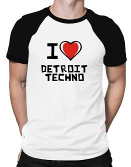 I Love Detroit Techno Raglan T-Shirt