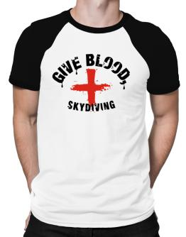 Give Blood, Skydiving Raglan T-Shirt
