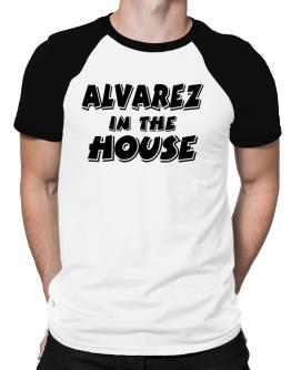 Alvarez In The House Raglan T-Shirt