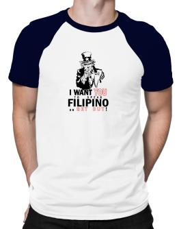 I Want You To Speak Filipino Or Get Out! Raglan T-Shirt