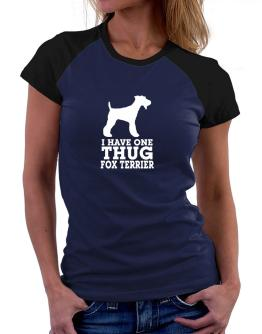 I have one thug Fox Terrier Women Raglan T-Shirt