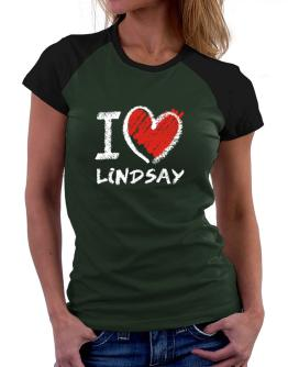 I love Lindsay chalk style Women Raglan T-Shirt
