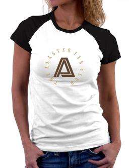 The Alaster Fan Club Women Raglan T-Shirt