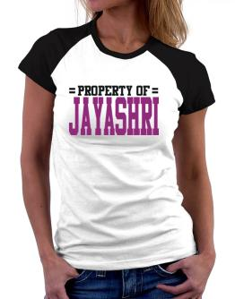 Property Of Jayashri Women Raglan T-Shirt