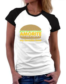 Amorite My Favorite Food Women Raglan T-Shirt