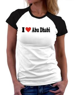 I Love Abu Dhabi Women Raglan T-Shirt
