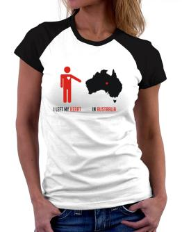 I Left My Heart In Australia - Map Women Raglan T-Shirt