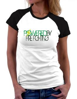 Powered By Fire Fighting Women Raglan T-Shirt