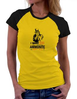 I Want You To Speak Ammonite Or Get Out! Women Raglan T-Shirt