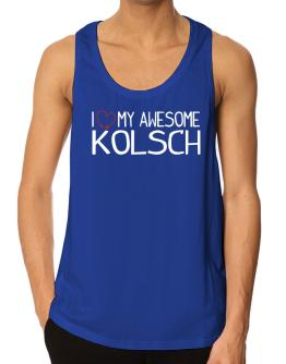 I love my awesome Kolsch Tank Top