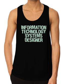 Information Technology Systems Designer Tank Top