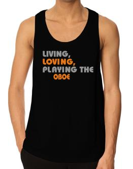 Playeras Bividi de Living Loving Playing The Oboe