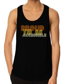 Proud To Be Accessible Tank Top