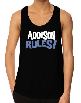 Addison Rules! Tank Top