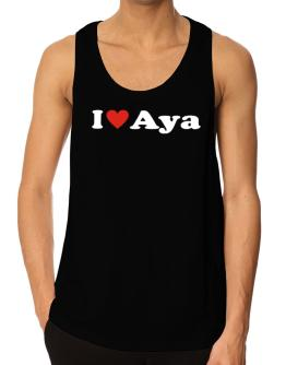 I Love Aya Tank Top