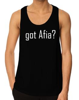 Got Afia? Tank Top