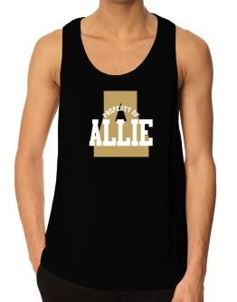 Property Of Allie Tank Top