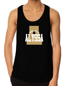 Property Of Alyssa Tank Top