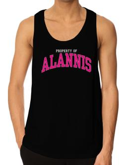 Property Of Alannis Tank Top